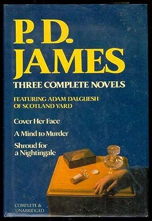 P. D. James: Three Complete Novels: James, P. D.
