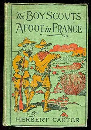 The Boy Scouts Afoot in France or: Carter, Herbert
