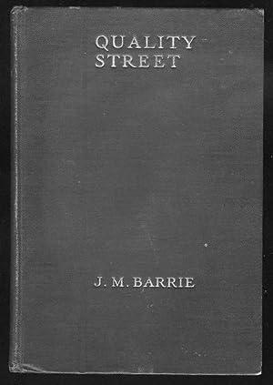 Quality Street: Barrie, J. M.