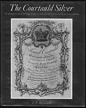 The Courtauld Silver: An Introduction to the Work of the Courtauld Family of Goldsmiths