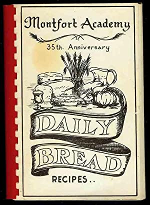 Daily Bread Recipes (Montfort Academy 35th Anniversary)