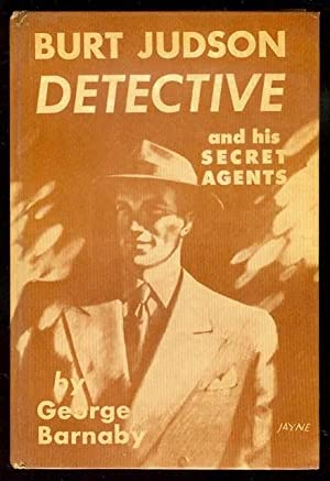Burt Judson, Detective and His Secret Agents