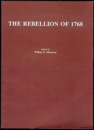 The Rebellion of 1768: Documents from the: Meneray, Wilbur E.
