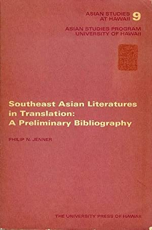 Southeast Asian Literatures in Translation: A Preliminary Bibliography