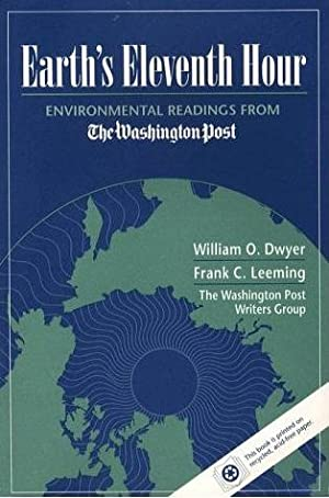 Earth's Eleventh Hour: Environmental Readings from the Washington Post Writers' Group