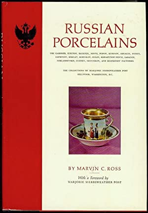 Russian Porcelains: Ross, Marvin C.
