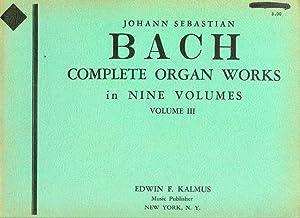 Johann Sebastian Bach: Complete Organ Works in: Kalmus, Edwin F.