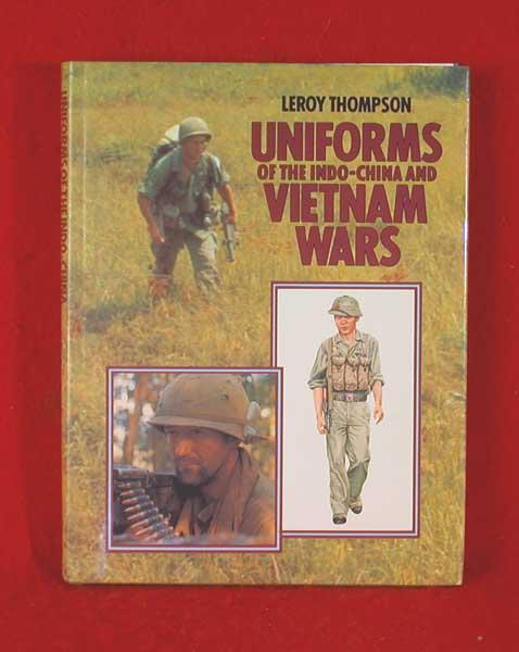 Uniforms of the Indo-China and Vietnam Wars