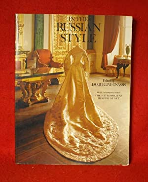 In The Russian Style: With the Cooperation: Onassis, Jacqueline (editor)