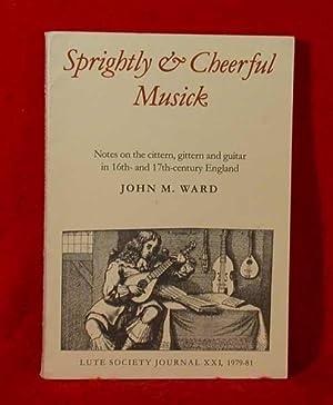 Sprightly & Cheerful Musick (Lute Society Journal XXI, 1979-81): Ward, John M.