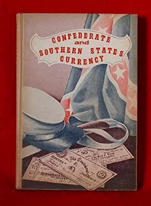 Confederate and Southern States Currency (Criswell's Currency Series - Vol. 1): Criswell, ...