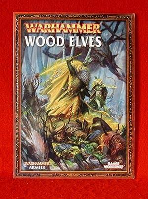 Warhammer - Wood Elves: Games Workshop