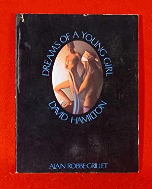 Dreams of a Young Girl: Hamilton, David and Alain Robbe-Grillet