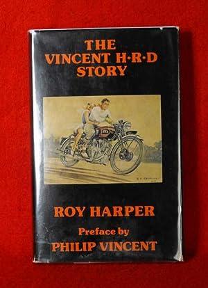 The Vincent H-R-D Story: Harper, Roy (Preface By Philip Vincent)