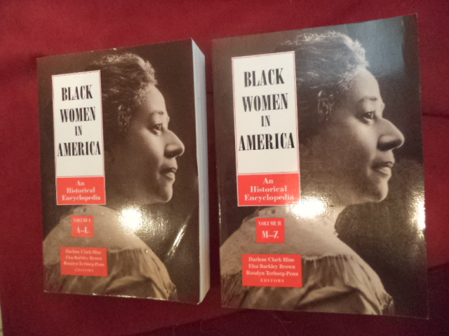 Black Women in America. 2 volumes. An Historical Encyclopedia. - Hine, Darlent Clark et al.