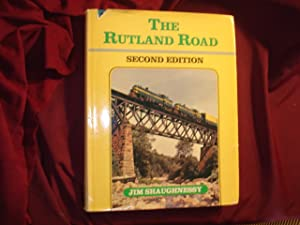 The Rutland Road.: Shaughnessy, Jim.