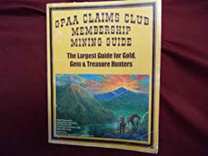 GPAA. Claims Club Membership Mining Guide. The: anon).