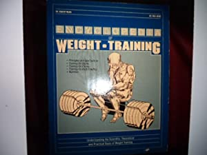 Encyclopedia of Weight-Training. General Conditioning, Sport and: Ward, Dr. Robert