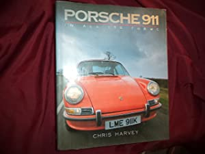 Porsche 911. In All Its Forms.: Harvey, Chris.