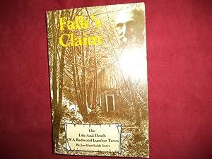 Falk's Claim. The Life and Death of: Gates, Jon Humboldt.