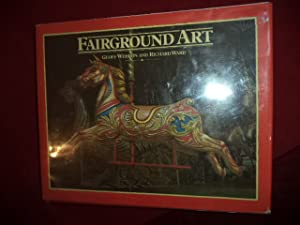 Fairground Art. The Art Forms of Travelling: Weedon, Geoff &