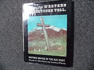 Tales the Western Tombstones Tell.: Florin, Lambert.