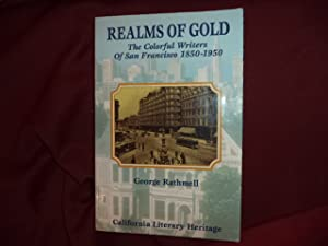 Realms of Gold. The Colorful Writers of: Rathmell, George.