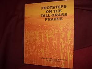Footsteps on the Tall Grass Prairie. A: Budd, Lillian.