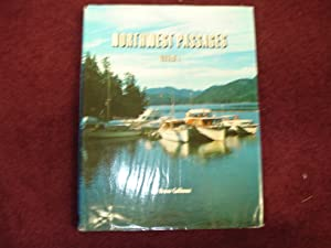 Northwest Passages. Volume I. A Collection of: Calhoun, Bruce.