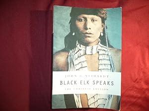 Black Elk Speaks. The Complete Edition.: Elk, Wallace Black