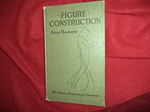 Figure Construction. A Brief Treatise on Drawing: Bement, Alon.