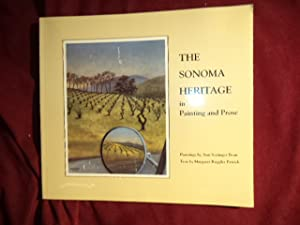 The Sonoma Heritage in Painting and Prose.: Patrick, Margaret Ruggles
