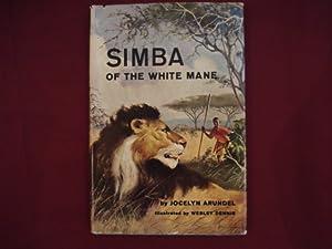Simba of the White Mane.: Arundel, Jocelyn.