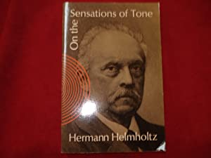On the Sensations of Tone as a: Helmholtz, Hermann.