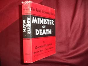 Minister of Death. The Adolf Eichmann Story.: Reynolds, Quentin.