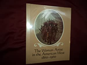 The Woman Artist in the American West.: Kovinick, Phil.