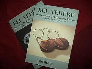Bel Vedere. 2 volumes. The Spectacles of: del Vecchio, Marisa