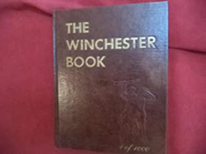 The Winchester Book. Limited edition.: Madis, George.