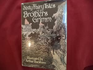 Sixty Fairy Tales of the Brothers Grimm.: Grimm, Brothers &