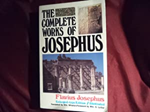 Josephus. Compete Works. Includes: Life of Flavius: Josephus.