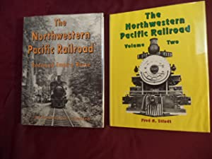 The Northwestern Pacific Railroad. Inscribed by the: Stindt, Fred and