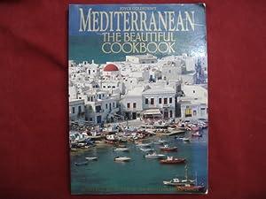 Joyce Goldstein's Mediterranean the Beautiful Cookbook. Authentic: Goldstein, Joyce.