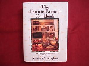 The Fannie Farmer Cookbook. A New Edition: Cunningham, Marion.