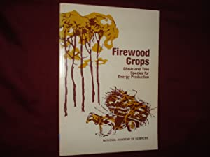 Firewood Crops. Shrub and Tree Species for: anon).