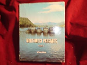 Northwest Passages. Volume II. A Collection of: Calhoun, Bruce.