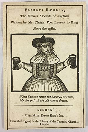 [Title Page Woodcut] Elinour Rummin 'the famous Ale-wife of England?