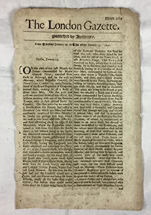 [Irish & British Military Action]. The London Gazette. Number 1629 From Monday January 19 to Thur...