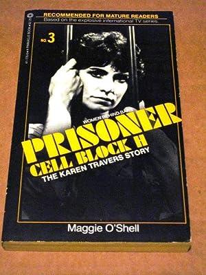 PRISONER: CELL BLOCK H #3: THE KAREN TRAVERS STORY: O'Shell, Maggie