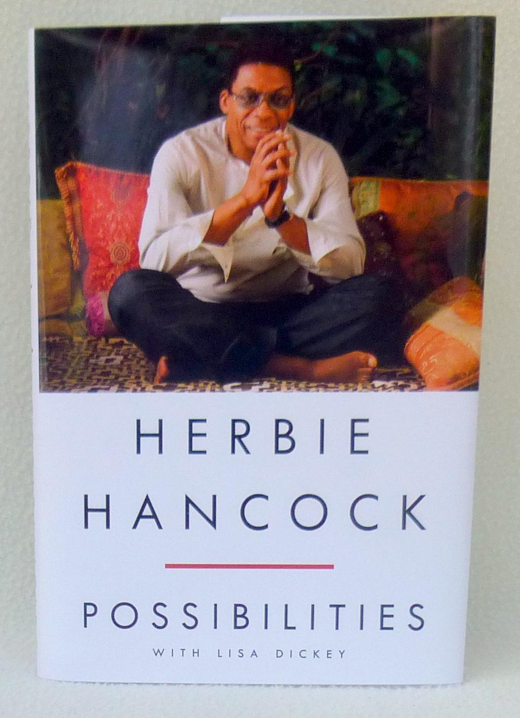 Possibilities - New SIGNED 1st Edition/1st Printing: Hancock, Herbie;Dickey, Lisa