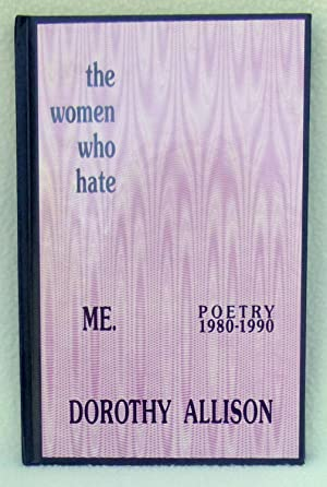 The Women Who Hate Me Poetry: 1980-1990 - SIGNED: Allison, Dorothy